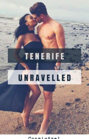 Tenerife Unravelled || Interracial Military