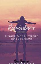 Recuerdame  by AanaBecerra