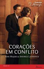 Corações em Conflito - O Nascer do Amor 01 - Ann Major by user72790766