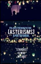 [asterisms] by PolarisTheNorthStar