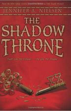 The Shadow Throne - Jennifer A. Nielsen by Ina009