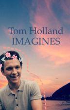 Tom Holland IMAGINES  by littlemissholland