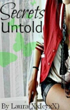 Secrets Untold by XxIcyxX
