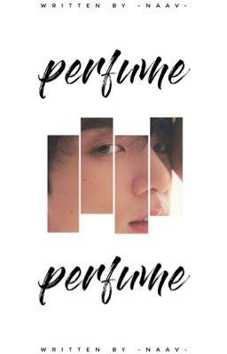 Đọc truyện trans | KookV/KookTae | perfume [pə'fju:m]