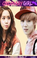 Ordinary Girl (LuYoonFanFic) by ImdaEvilMaknae
