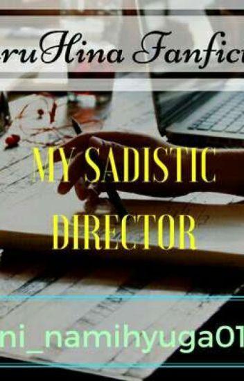 My Sadistic Director