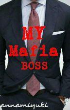 My Mafia Boss by IAmYannaMiyuki