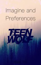 Imagine and preferences-Teen Wolf by jvst_claire