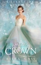 {OPEN} The Crown • A Detailed Selection Roleplay  by accidentally_artsy