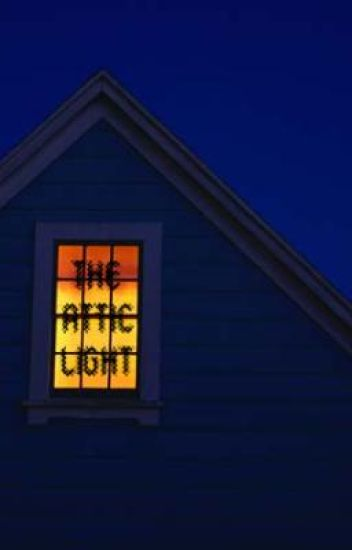 The Attic Light