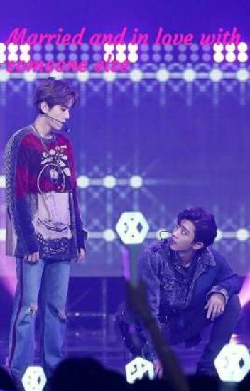 Married and in love with someone else - CHANBAEK