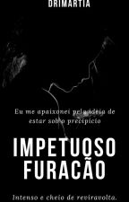 Impetuoso Furacão by drimartia