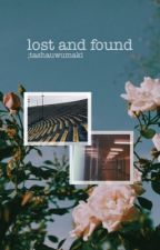 lost and found ; teen fiction  by tashauwumaki