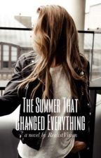 The Summer That Changed Everything by RealistVision