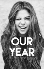 our year | zed by thedaydreamofyou