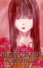 BLOSSOMING by pepperrujak