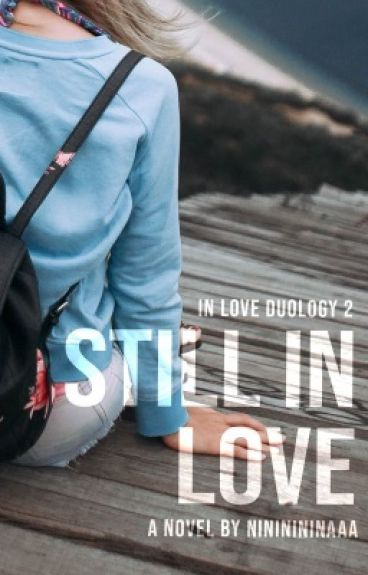 Still In Love (A Girl In Love Book 2)