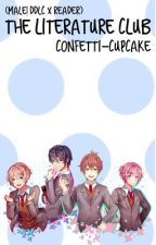 The Literature Club (Male!DDLC X Reader) by Confetti-Cupcake