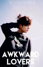 Awkward Lovers (JUNGKOOK X READER) by kookmyrice