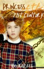 Princess of the 21st Century (Luhan Exo FanFiction)  by ydo_ulabsme