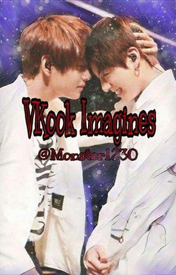 VKook Imagines (On Hold) - midnight_monster - Wattpad