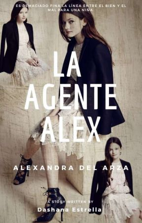 La Agente Alex by Dashana1994