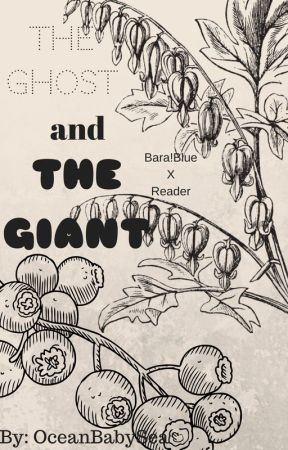 The Ghost and The Giant by OceanBabySea