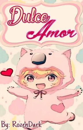 Dulce Amor by RozenDark
