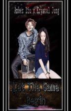 Let The Game Begin by KrystalJLiu