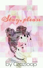 Stay, please by Crazloop