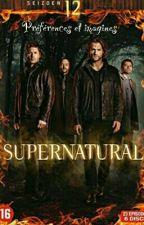 Supernatural~préférences et imagines~ by cocotte573