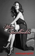 Miss Heartbreaker by anonsupergirl02