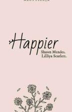 Happier→S.M by xLottiee_x
