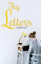 Thy Letters by jigyboy17