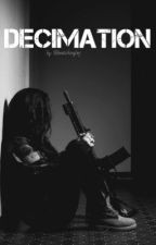 Decimation by bewitchinglmj