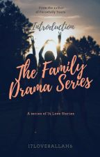 The Family Drama Series: Epilogue  by i7love8allah6