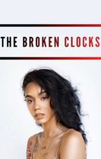 The Broken Clocks by Flowerbomb1