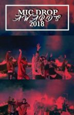 MIC DROP AWARDS 2018 | CLOSED  by IdiosyncraticAwards