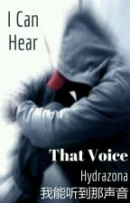 I Can Hear That Voice [ICHTV] {BL} by hydrazona