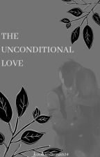 The UNCONDITIONAL LOVE (on going) by kookiesaenan14