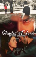 Shades of Love by Yagyaseni