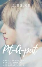 Pit A Pat ✓ by Zanquen_