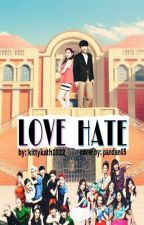 LOVE HATE by kittykath1022