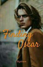 Finding Oscar (New Story) by byshara