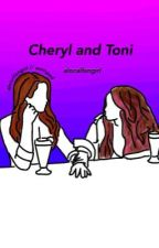 cheryl and toni // choni by alocalfangirl