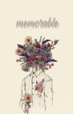 memorable by anmria