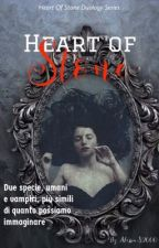 Heart Of Stone: Duology Series by AlessiaS2000