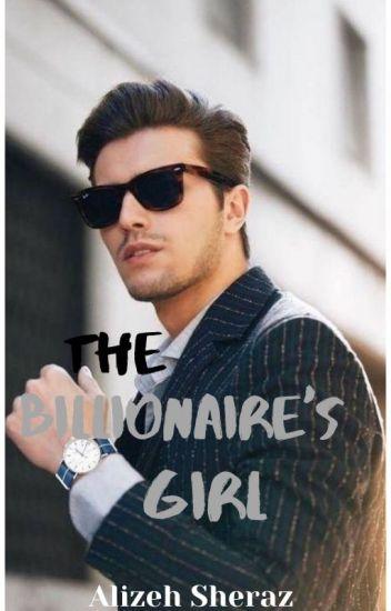 The Billionaire's Girl✔️