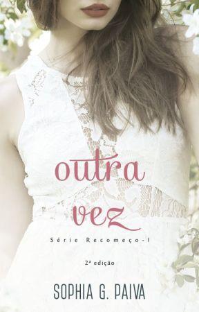 Outra Vez (Degustação) by SophiaGPaiva