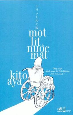 Đọc truyện Một Lít Nước Mắt - Kito Aya